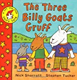 Nick Sharratt Lift-the-flap Fairy Tales: The Three Billy Goats Gruff: A Lift-the-Flap Fairy Tale