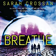 Breathe (       UNABRIDGED) by Sarah Crossan Narrated by Anna Parker-Naples