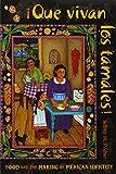 Que vivan los tamales!: Food and the Making of Mexican Identity (Dialogos) (Dialogos (Paperback))