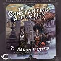 The Constantine Affliction: A Pimm and Skye Adventure, Book 1 (       UNABRIDGED) by T. Aaron Payton Narrated by John Lee