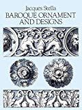 img - for Baroque Ornament and Designs (Dover Pictorial Archive) by Jacques Stella (2-Jan-2000) Paperback book / textbook / text book