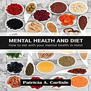 Mental Health and Diet Audiobook