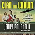 Clan and Crown: Janissaries, Book 2 (       UNABRIDGED) by Jerry Pournelle, Roland Green Narrated by Keith Szarabajka