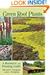 Green Roof Plants: A Resource and Pla...