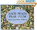 Each Peach Pear Plum board book (Viki...