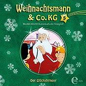 Der Glücksbringer (Weihnachtsmann & Co. KG 5) | Thomas Karallus
