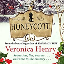 Honeycote (       UNABRIDGED) by Veronica Henry Narrated by Rachel Atkins