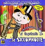 echange, troc Le chevalier d'Ut - DECOUVRIR UN INSTRUMENT, le saxophone (musique enfant)