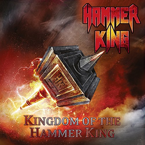 Hammer King – Kingdom Of The Hammer King – CD – FLAC – 2015 – SCORN