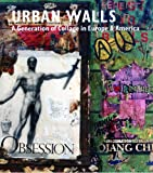 Urban Walls: A Generation of Collage in Europe and America (1555952887) by Dogancay, Burhan