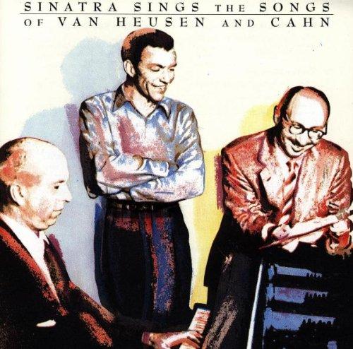 Frank Sinatra - Sinatra Sings The Songs Of Van Heusen And Cahn - Zortam Music