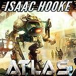 Atlas: Atlas Series | Isaac Hooke