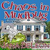 Chaos in Mudbug | Jana DeLeon