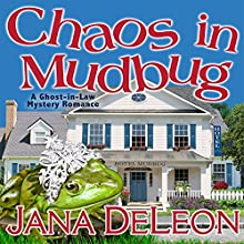 Chaos in Mudbug Audiobook by Jana DeLeon Narrated by Johanna Parker