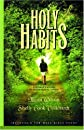 Holy Habits: A Womans Guide to Intentional Living