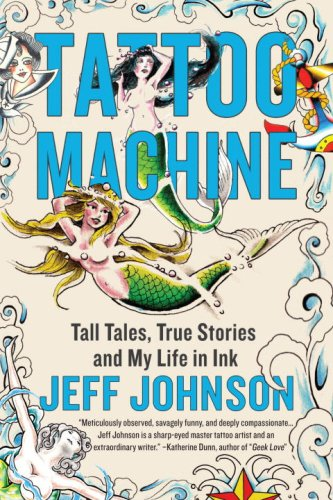 Buy Cheap Tattoo Machine: Tall Tales, True Stories, and My Life in Ink