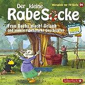 Frau Dachs macht Urlaub und andere rabenstarke Geschichten (Der kleine Rabe Socke - Das Hörspiel zur TV-Serie 4) |  div.