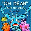 Children's books:OH DEAR SAID THE DEER:Children's Beginner Reader early reader book(preschool picture book)Adventure,Education(kids animal book mammal)sleep ... for Early/Beginner Readers collection 3)