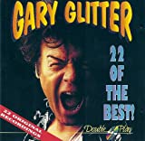 Gary Glitter Gary Glitter - 22 Of The Best! [22 Original Recordings]