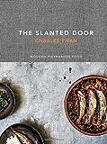 By Charles Phan The Slanted Door: Modern Vietnamese Food [Hardcover]