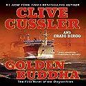 Golden Buddha Hörbuch von Clive Cussler, Craig Dirgo Gesprochen von: J. Charles