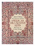 img - for American Decorative Arts: 360 Years of Creative Design book / textbook / text book
