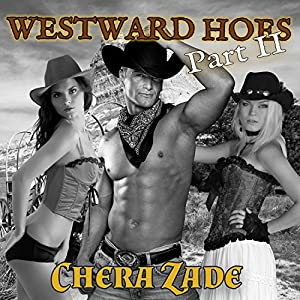 Westward Hoes - Part II: Railed on the Oregon Trail Audiobook
