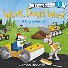 Work, Dogs, Work Audiobook by James Horvath Narrated by Fred Berman