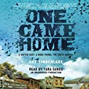 One Came Home (       UNABRIDGED) by Amy Timberlake Narrated by Tara Sands