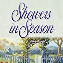Showers in Season: Seasons Series, Book 2 (       UNABRIDGED) by Beverly LaHaye, Terri Blackstock Narrated by Kathy Garver