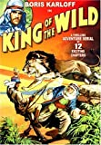 King Of The Wild - The Complete Serial