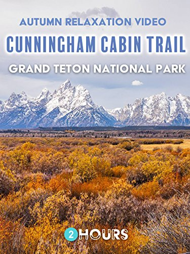 Autumn Relaxation Video: Cunningham Cabin Trail at Grand Teton National Park 2 hours