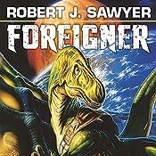 Foreigner: The Quintaglio Ascension, Book 3 | Robert. J. Sawyer