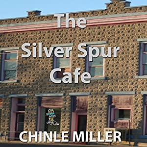 The Silver Spur Cafe Audiobook