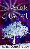 The Dark Citadel (The Green Woman Book 1)