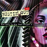 Bustin' Out 1982: New Wave to New Beat volume 2by Various Artists