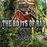 echange, troc Compilation - Roots of Rap