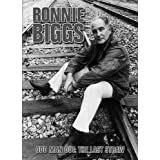 Ronnie Biggs: Odd Man Out, The Last Strawby Ronnie Biggs