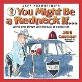 Jeff Foxworthy's You Might Be a Redneck If...: 2010 Wall Calendar (0740782177) by Foxworthy, Jeff