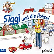 Siggi hilft der Polizei (Siggi Blitz) | Anke Riedel