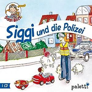 Siggi hilft der Polizei (Siggi Blitz) Hörspiel