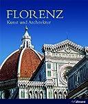 Florenz: Kunst und Architektur (Kultu...