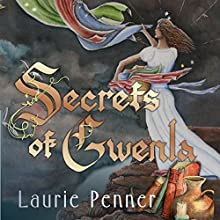 Secrets of Gwenla: Volume 1 (       UNABRIDGED) by Laurie L Penner Narrated by David Penner