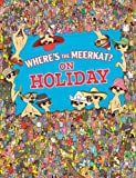 Where's The Meerkat? On Holiday Paul Moran