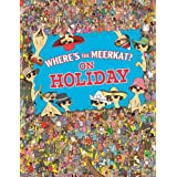 Where's The Meerkat? On Holidayby Paul Moran