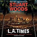 L.A. Times: A Novel Audiobook by Stuart Woods Narrated by Tony Roberts
