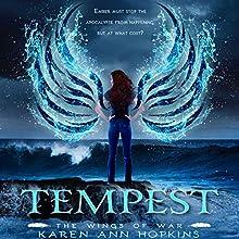 Tempest | Livre audio Auteur(s) : Karen Ann Hopkins Narrateur(s) : Michelle Ferguson, Aaron Abano