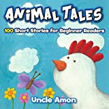 100 Awesome Animal Stories (FREE Animal Coloring Book, Games, and More!) (Childrens Book: Animal Reading Series)