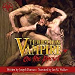 The Oldest Living Vampire on the Prowl: The Oldest Living Vampire Saga, Book 2 | Joseph Duncan