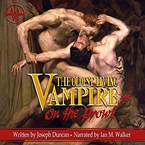 The Oldest Living Vampire on the Prowl Audiobook
